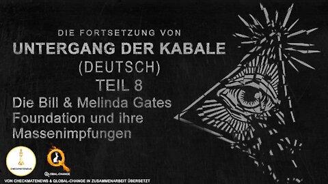 "Teil 8 / 17: Fortsetzung der Serie ""Fall Cabal"" (Untergang der Kabale) von Janet Ossebaard"
