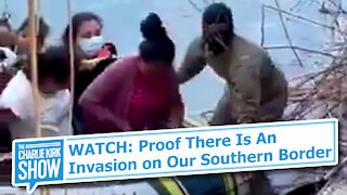 WATCH: Proof There Is An Invasion on Our Southern Border
