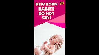 Do You Know These Facts About Babies? *