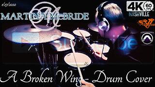 Martina McBride - A Broken Wing - Drum Cover