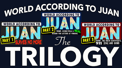 World According to Juan - The Trilogy