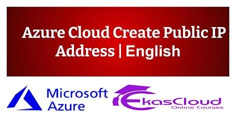 #Azure Cloud Create Public IP Address   Ekascloud   English