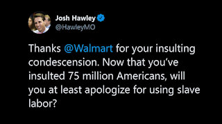 Josh Hawley Calls Out Wal-Mart For Slave Labor And Low Wages