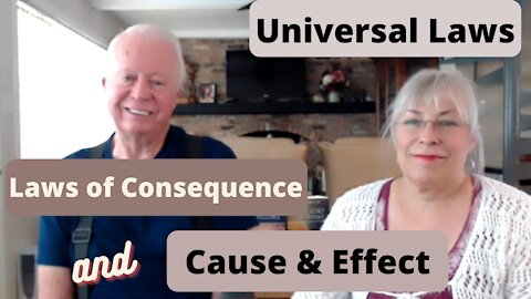 Universal Laws, Laws of Consequence and Cause and Effect