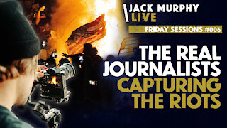 The Real Journalists Who CAPTURED the RIOTS