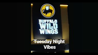 Tuesday Night Vibes at Buffalo Wild Wings