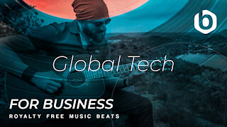ROYALTY FREE MUSIC BEATS For Business Global Tech