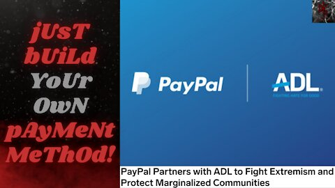 A Love Story Forged in Hatred: Paypal and the ADL Join Forces to Purify the World!