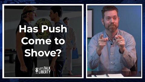 Has Push Come to Shove - E71 (Full)