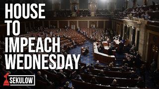 House to Impeach Wednesday