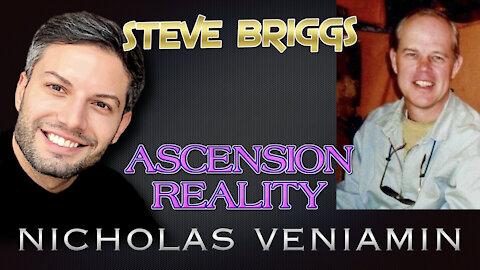 Steve Briggs Discusses Ascension Reality with Nicholas Veniamin