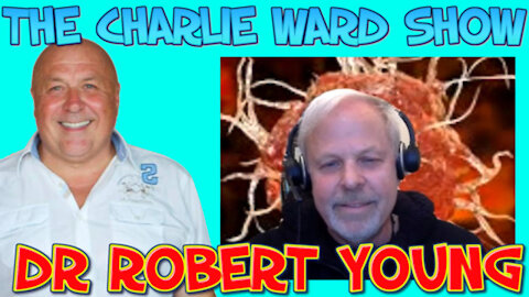 ROBERT YOUNG ALKALISE YOUR WAY BACK TO HEALTH WITH CHARLIE WARD