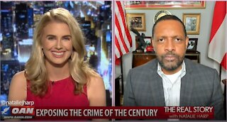 The Real Story - OANN Crime of the Century with Vernon Jones