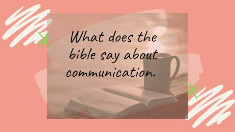 what the bible says about communication.