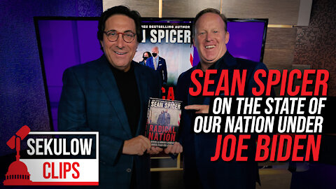 Sean Spicer on the State of Our Nation Under Joe Biden
