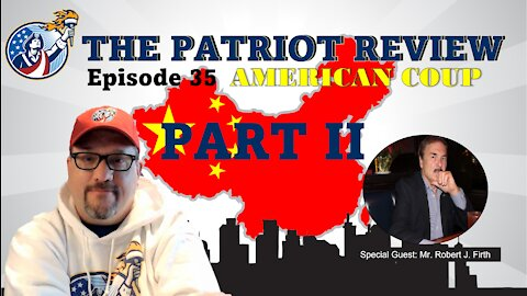 Episode 35 - American Coup Part II