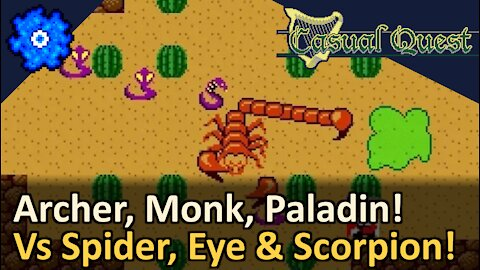 Archer, Bard, Monk, Paladin! Vs Spider, Beholder and Scorpion! Casual Quest