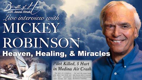 Mickey Robinson's Amazing Death To Life Testimony | Breath of Heaven