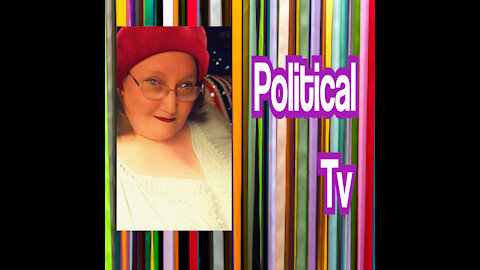 Political Tv channel updates and crafting