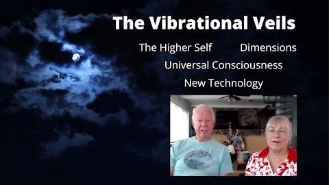THE VIBRATIONAL VEILS