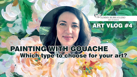 VLOG #4: Types of gouache on the market and painting roses with Liquitex acrylic gouache