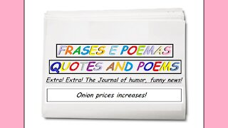 Funny news: Onion prices increases! [Quotes and Poems]