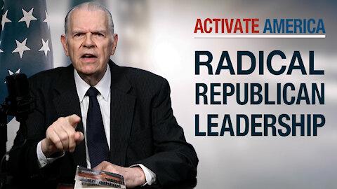 Exposing Radical Republican Leadership
