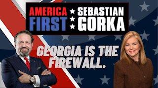 Georgia is the firewall. Senator Marsha Blackburn with Sebastian Gorka on AMERICA First