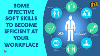 Top 4 Soft Skills You Need To Become Efficient At Your Workplace