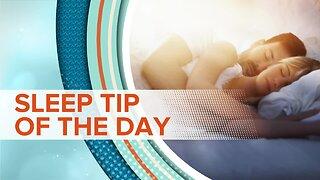 Sleep Tip Of The Day | 9/16/19