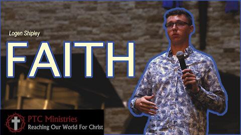 """Faith"" | Logen Shipley | Exhortation"