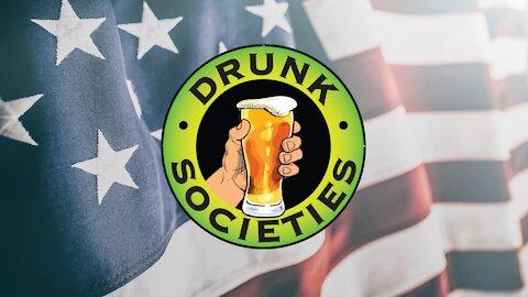 Drunk Societies Rally Pre Show