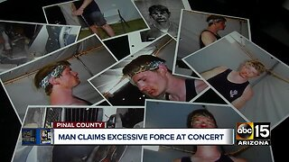 Valley man claims excessive force during Country Thunder arrest