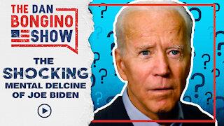 The Shocking Mental Decline of Joe Biden