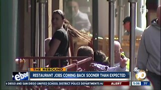 Restaurant jobs coming back sooner than expected
