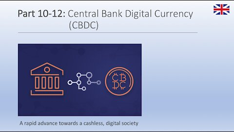 Part 10-12: Central Bank Digital Currency (CBDC)