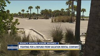 Fighting for a refund from vacation rental company