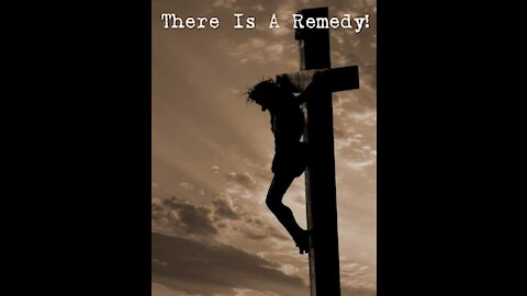 """Sunday AM Worship - 5/30/21 - """"There Is A Remedy - Part 1 - For The Sin-Sick Soul"""""""