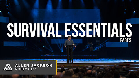 Survival Essentials, Part 2
