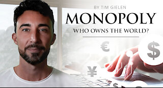 MONOPOLY - Who owns the world? Documentary by Tim Gielen
