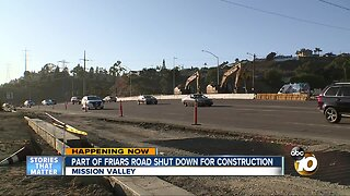 Friars Road shut down for construction