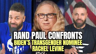 Rand Paul Confronts Biden's Transgender Nominee Rachel Levine