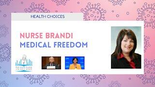 Medical Freedom with Nurse Brandi