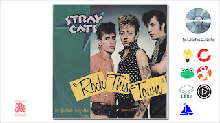 Stray Cats - Rock This Town (1981)