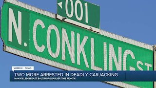 Two more arrested in deadly carjacking