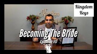 """Kingdom Keys: Episode 10 """"Becoming The Bride"""""""