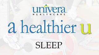 A Healthier U: Univera Healthcare gives tips on sleep