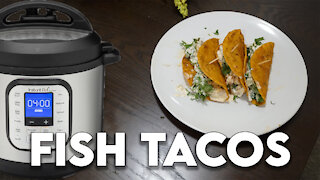 Instant Pot Wednesdays: Fish Tacos