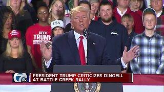 President Trump criticizes Dingell at Battle Creek Rally
