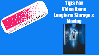 Video game Long Term Storage & Moving